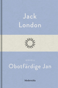 Obotfärdige Jan (e-bok) av Jack London