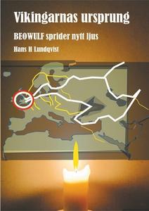 Vikingarnas ursprung: Beowulf sprider nytt ljus