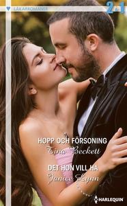 Hopp och försoning/Det hon vill ha (e-bok) av J