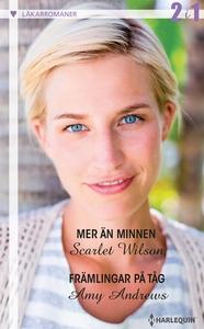 Mer än minnen/Främlingar på tåg (e-bok) av Amy