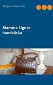 Mamma Signes handväska