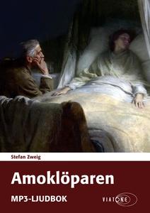 Amoklöparen (ljudbok) av Stefan Zweig