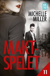 Maktspelet Del 11 (e-bok) av Michelle Miller