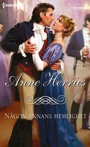 Någon annans hemlighet (e-bok) av Anne Herries