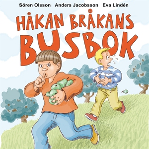 Håkan Bråkans Busbok (ljudbok) av Sören Olsson,