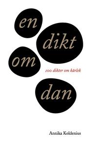 en dikt om dan: 100 dikter om kärlek (e-bok) av