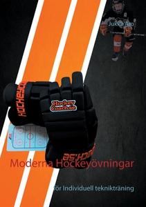 Moderna Hockeyövningar: för Individuell teknikt