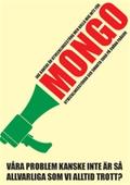 Jag kanske är utvecklingstörd men kalla mig inte för mongo