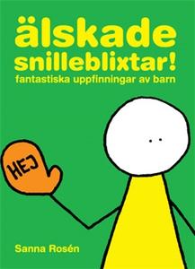 Älskade snilleblixtar! (e-bok) av Sanna Rosén
