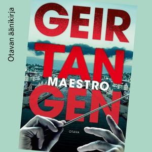 Maestro (ljudbok) av Geir Tangen