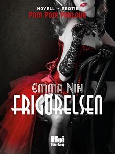 Frigörelsen (e-bok) av Emma Nin