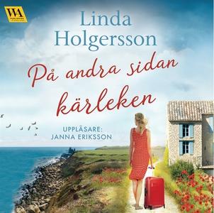 På andra sidan kärleken (ljudbok) av Linda Holg