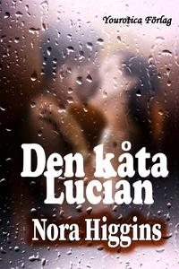 Den kåta Lucian (e-bok) av Nora Higgins