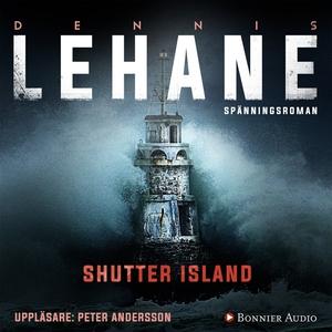 Shutter Island (Patient 67) (ljudbok) av Dennis