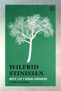 Mitt liv i dina händer (e-bok) av Wilfrid Stini