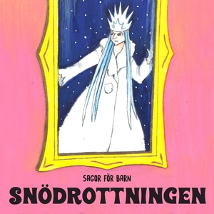 Snödrottningen (ljudbok) av Staffan Götestam, J