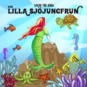 Lilla sjöjungfrun (ljudbok) av Staffan Götestam