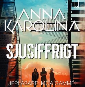Sjusiffrigt (ljudbok) av Anna Karolina