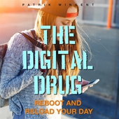 The Digital Drug