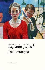 De utestängda (e-bok) av Elfriede Jelinek