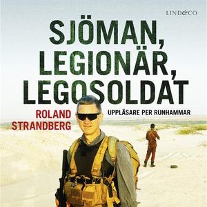 Sjöman, legionär, legosoldat: Svensk soldat i f