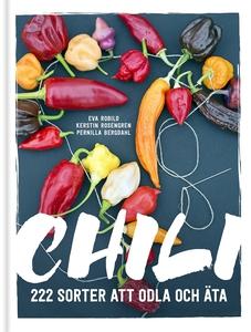 Chili  : 222 sorter att odla och äta (e-bok) av