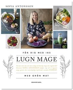 Lugn mage med grön mat (e-bok) av Sofia Antonss