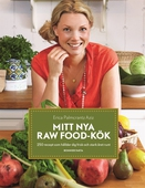 Mitt nya Raw food-kök