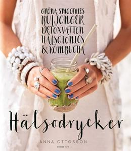 Hälsodrycker (e-bok) av Anna Ottosson
