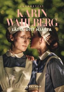 Lätta ditt hjärta (e-bok) av Karin Wahlberg