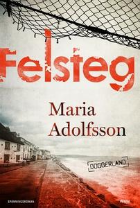Felsteg (e-bok) av Maria Adolfsson
