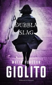 Dubbla slag (e-bok) av Malin Persson Giolito