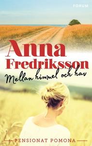 Mellan himmel och hav (e-bok) av Anna Fredrikss