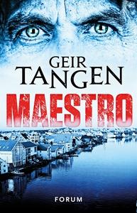Maestro (e-bok) av Geir Tangen