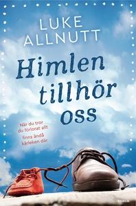 Himlen tillhör oss (e-bok) av Luke Allnutt