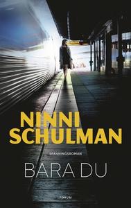 Bara du (e-bok) av Ninni Schulman