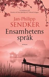 Ensamhetens språk (e-bok) av Jan-Philipp Sendke