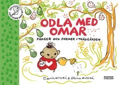 Odla med Omar : Färger och former i trädgården