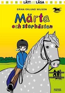 Märta och storhästen (e-bok) av Erika Eklund Wi