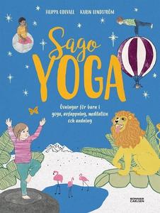 Sagoyoga : övningar för barn i yoga, andning, a
