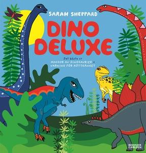Dino deluxe (e-bok) av Sarah Sheppard