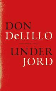 Under jord (e-bok) av Don DeLillo