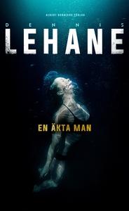 En äkta man (e-bok) av Dennis Lehane