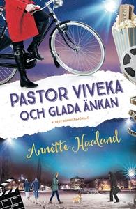 Pastor Viveka och Glada änkan (e-bok) av Annett