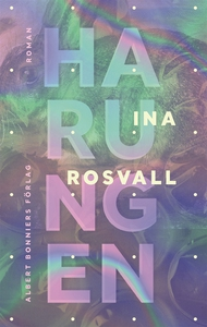 Harungen (e-bok) av Ina Rosvall