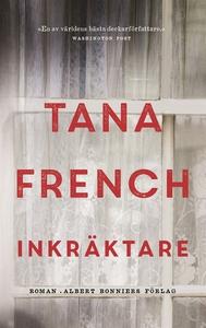 Inkräktare (e-bok) av Tana French