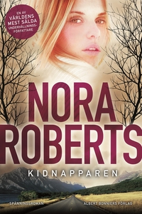 Kidnapparen (e-bok) av Nora Roberts
