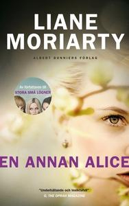 En annan Alice (e-bok) av Liane Moriarty