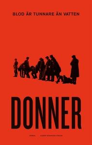 Blod är tunnare än vatten (e-bok) av Jörn Donne