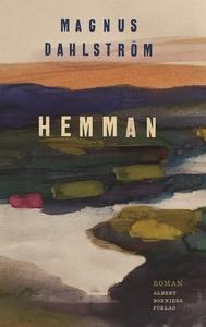 Hemman (e-bok) av Magnus Dahlström